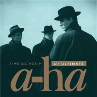 A - Ha-Time And Again : The Ultimate A - Ha (2CD)