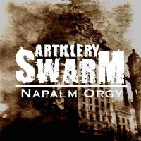 Artillery Swarm-Napalm Orgy