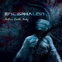 Encephalon-Hell On Earth, Baby