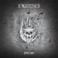 Exxistence-Phusis