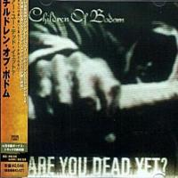 Children Of Bodom-Are You Dead Yet? (Japanese Edition)