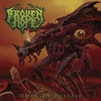 Broken Hope-Omen Of Disease