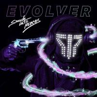 Smash Into Pieces-Evolver