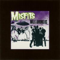 Misfits-Walk Among Us