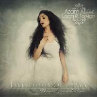 Azam Ali & Loga Ramin Torkian-Lamentation Of Swans - A Journey Towards