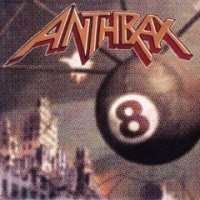 Anthrax-Volume 8 - The Threat Is Real