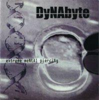 DyNAbyte-extreme meNtAl pierciNg