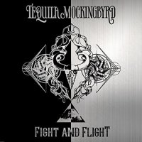 Tequila Mockingbyrd-Fight And Flight