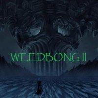 Weedbong-Weedbong II