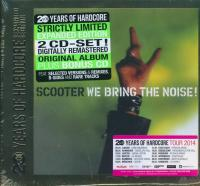 Scooter-We Bring The Noise! (20 Years Of Hardcore Expanded Edition 2013)