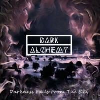 Dark Alchemy - Darkness Falls From The Sky mp3