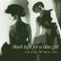 Black Tape For A Blue Girl-As One Aflame Laid Bare By Desire (Deluxe Edition)