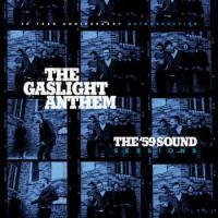 The Gaslight Anthem-The \'59 Sound Sessions