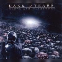 Lake Of Tears-Moons And Mushrooms