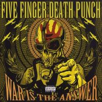 Five Finger Death Punch-War Is The Answer