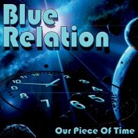 Blue Relation-Our Piece Of Time