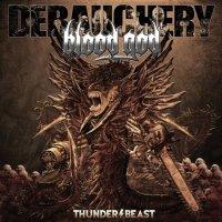 Debauchery vs. Blood God-Thunderbeast
