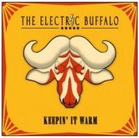 The Electric Buffalo-Keepin\' It Warm