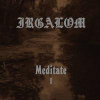 Irgalom-Meditate (Volume 1)