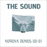 The Sound-Korova Demos 80-81 ( Unofficial Release )