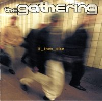 The Gathering-if_then_else