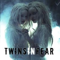 Twins In Fear-Unification