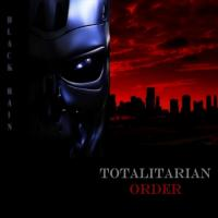 Black Rain - Totalitarian Order mp3