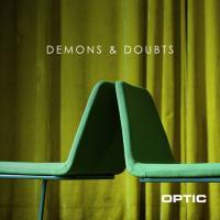 Optic-Demons & Doubts
