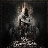 The Elysian Fields-New World Misanthropia