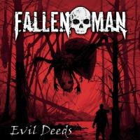 Fallen Man - Evil Deeds mp3