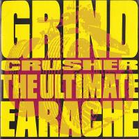 VA-Grind Crusher - The Ultimate Earache