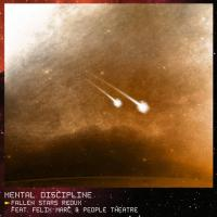 Mental Discipline-Fallen Stars Redux
