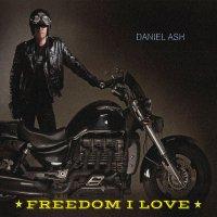 Daniel Ash-Freedom I Love
