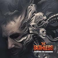 The Faithless-Fighting the Shadows