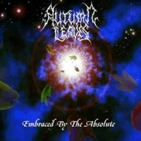 Autumn Leaves-Embraced By The Absolute