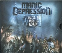 Manic Depression-You\'ll Be With Us Again