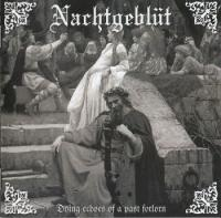 Nachtgeblut-Dying Echoes Of A Past Forlorn