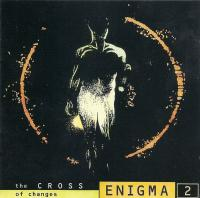 Enigma-2 - The CROSS Of Changes