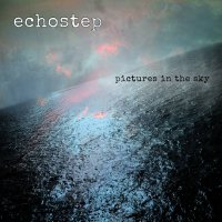 Echostep-Pictures In The Sky