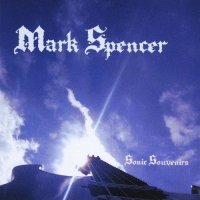 Mark Spencer-Sonic Souvenirs