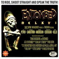 Entombed-To Ride, Shoot Straight And Speak The Truth