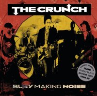 The Crunch-Busy Making Noise