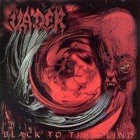 Vader-Black To The Blind