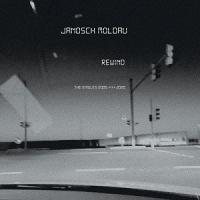 Janosch Moldau-Rewind (The Singles 2005-2020)