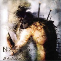 Novembers Doom-To Welcome the Fade (Release 2004)