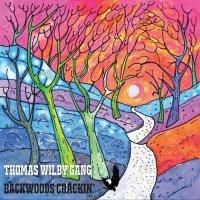 Thomas Wilby Gang-Backwoods Crackin\'