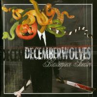 December Wolves-Blasterpiece Theatre