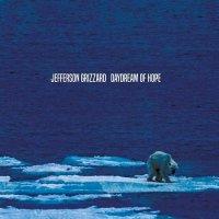 Jefferson Grizzard-Daydream Of Hope