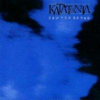 Katatonia-Saw You Drown