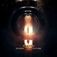 ProtoU-Echoes Of The Future